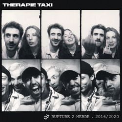 Therapie TAXI-Rupture 2 merde