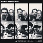 Therapie TAXI - Rupture 2 merde