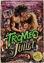 Tromeo and Juliet - VOSTFR HDLight 720p