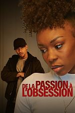 De la passion à l'obsession - FRENCH HDRip