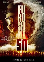 Fukushima 50 - FRENCH BDRip