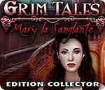 Grim Tales : Bloody Mary - PC