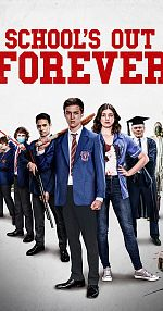 Schools Out Forever - VOSTFR WEB-DL 1080p
