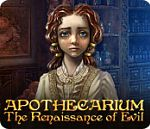 Apothecarium : The Renaissance of Evil - PC