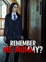 Remember Me, Mommy - FRENCH HDRip