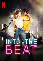 Into the Beat - FRENCH HDRip