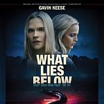 Gavin Keese-What Lies Below (Original Motion Picture Soundtrack)