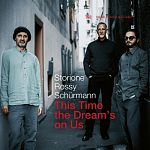Jorge Rossy, Yuri Storione & Dominik Schürmann-This Time the Dream's on Us