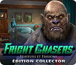 Fright Chasers Frayeurs et frissons