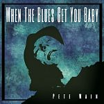 Pete Wain-When the Blues Get You Baby