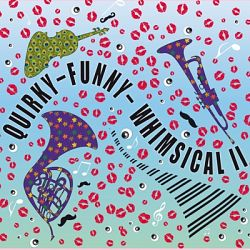Laurent Dury – Quirky – Funny – Whimsical, Vol. II (2021) MP3 320 Kbs 2021