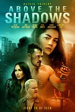 Above The Shadows - VOSTFR WEB