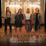 The Hall Sisters-Here & The Other Side