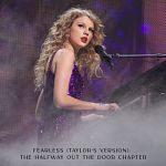 Taylor Swift-Fearless (Taylor's Version): The Halfway Out The Door Chapter - EP