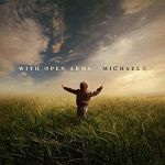 Michael E-With Open Arms