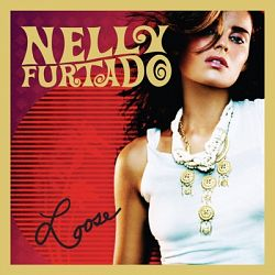 Nelly Furtado-Loose (Expanded Edition)