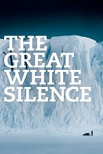 The Great White Silence - MUET HDLight 1080p