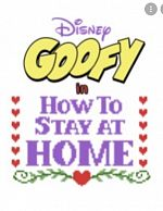 Disney Presents Goofy in How to Stay at Home - Saison 01 MULTi 2160p