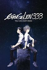 Evangelion : 3.33 You Can (Not) Redo - FRENCH HDRip