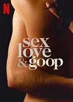 Sex, love and Goop